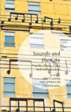 Brett Lashua Sounds and the City (Leisure Studies in a Global Era)