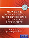 Midwifery  &  Womens Health Nurse Practitioner Certification Review Guide