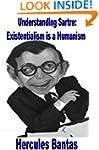 Understanding Sartre: Existentialism...