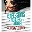 Confessions: The Murder of an Angel Audiobook by James Patterson, Maxine Paetro Narrated by Lauren Fortgang