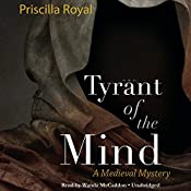 Tyrant of the Mind: The Medieval Mysteries, Book 2 | Priscilla Royal