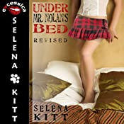 Under Mr. Nolan's Bed: Revised: A Pseudo Incest FFM Menage Erotic Romance | [Selena Kitt]
