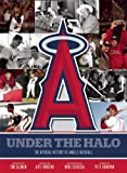img - for Under the Halo: The Official History of Angels Baseball book / textbook / text book