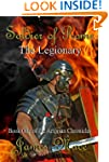 Soldier of Rome: The Legionary (The A...