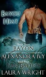 Bayon/Jean-Baptiste (Bayou Heat)