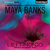 Letting Go: The Surrender Trilogy, Book 1 | [Maya Banks]