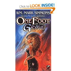 One Foot in the Grave by Wm. Mark Simmons