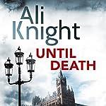 Until Death   Ali Knight