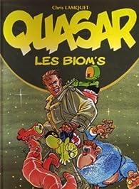 Quasar les biom's par Chris Lamquet