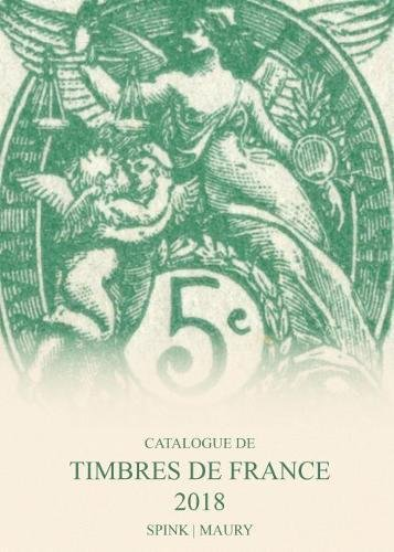 Catalogue de timbres de France 2018 VOLUME 1 and 2  (Tapa Dura)
