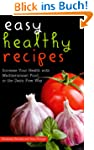 Easy Healthy Recipes: Increase Your H...