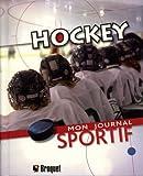 Hockey : Mon journal sportif