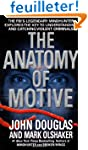 The Anatomy of Motive: The FBI's Lege...