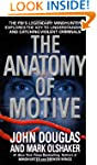 The Anatomy of Motive: The FBI's Lege...