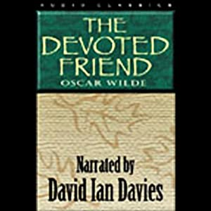 The Devoted Friend | [Oscar Wilde]