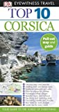 Richard Abram Top 10 Corsica [With Pull-Out Map] (DK Eyewitness Top 10 Travel Guides)