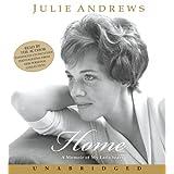 Home: A Memoir of My Early Years ~ Julie Andrews