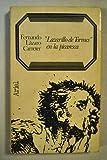 Lazarillo De Tormes en la Picaresca (Letras e ideas) (Spanish Edition) (8434483602) by Carreter, Fernando Lazaro