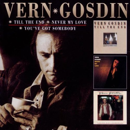 Vern Gosdin - You