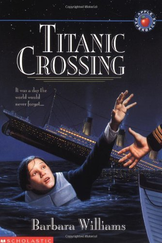 Titanic Crossing by Williams, Barbara (1997) Mass Market Paperback