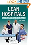 Lean Hospitals: Improving Quality, Pa...
