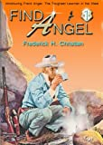 img - for Find Angel! (A Frank Angel Western) book / textbook / text book