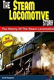 The Steam Locomotive Story
