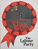 The Labour Party (Politics Today) (0850788463) by Ross, Stewart