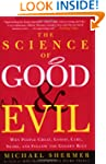 The Science of Good and Evil: Why Peo...
