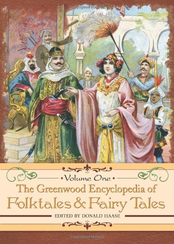The Greenwood Encyclopedia of Folktales and Fairy Tales 3-volume set