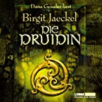 Die Druidin | Birgit Jaeckel