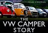 Giles Chapman The VW Camper Story