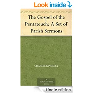 The Gospel of the Pentateuch: A Set of Parish Sermons