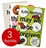 A.M. Homes Collection - 3 Books (This Book Will Save Your Life/Music for Torching/May We Be Forgiven) RRP £20.98