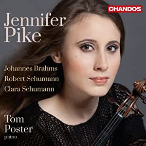 Jennifer Pike [Jennifer Pike, Tom Poster] [Chandos: CHAN 10762]