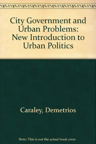 City Government and Urban Problems: New Introduction to Urban Politics