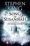 Stephen King Song of Susannah: 6 (The Dark Tower)