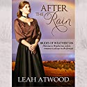 After the Rain: Brides of Weatherton, Volume 1 (       UNABRIDGED) by Leah Atwood Narrated by Emma Lysy