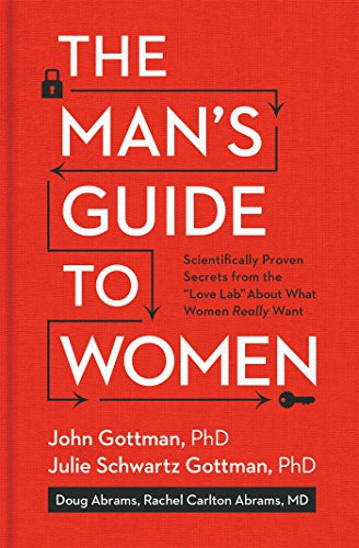 The Man's Guide to Women: Scientifically Proven Secrets from the