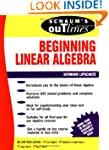 Schaum's Outline of Beginning Linear...