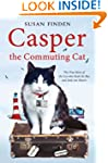 Casper the Commuting Cat: The True St...