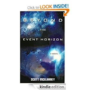 Beyond the Event Horizon Scott McElhaney