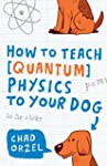 How to Teach Quantum Physics to Your...