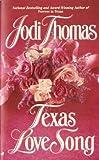 Texas Love Song (0515119539) by Thomas, Jodi