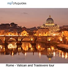 Rome - Vatican - Trastevere: mp3cityguides Walking Tour  by Simon Harry Brooke Narrated by Simon Harry Brooke