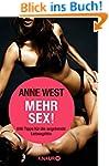 Mehr Sex!: 696 Tipps f�r die angehend...