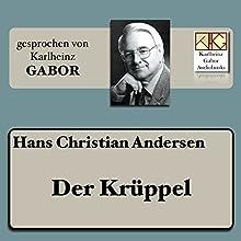Der Krüppel Hörbuch von Hans Christian Andersen Gesprochen von: Karlheinz Gabor