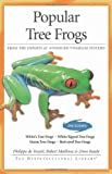 Popular Tree Frogs (Herpetocultural Library, The) (1882770773) by Vosjoli, Philippe De