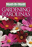img - for Month-By-Month Gardening in Carolinas book / textbook / text book