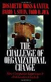 The Challenge of Organizational Change